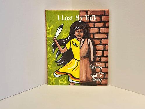 I Lost My Talk by Rita Joe