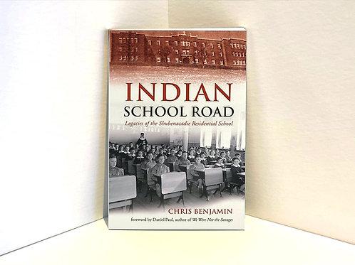 Indian School Road: Legacies of the Shubenacadie Residential School