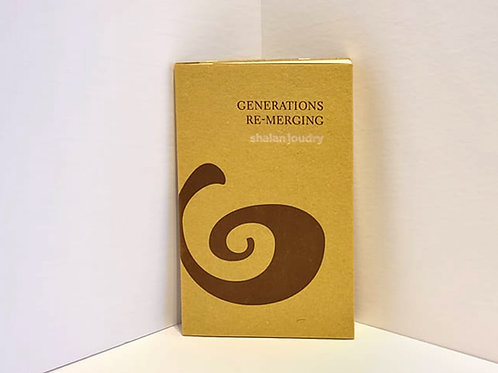 Generations Re-Merging by Shalan Joudry