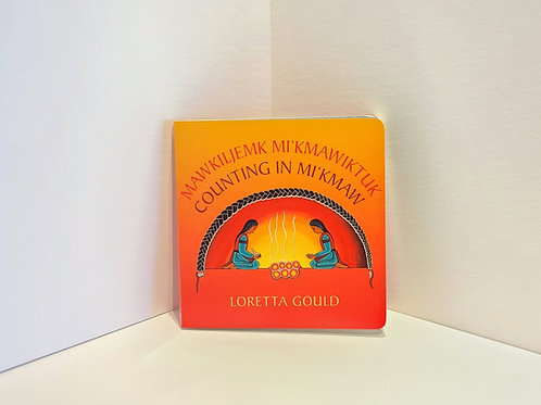 Counting in Mi'kmaw / Mawkiljemk Mi'kmawiktuk by Loretta Gould