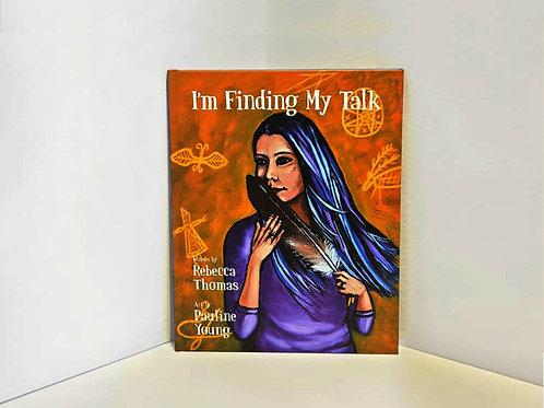 I'm Finding My Talk by Rebecca Thomas