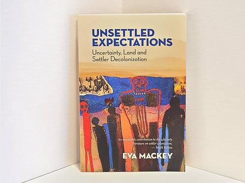 Unsettled Expectations by Eva Mackey