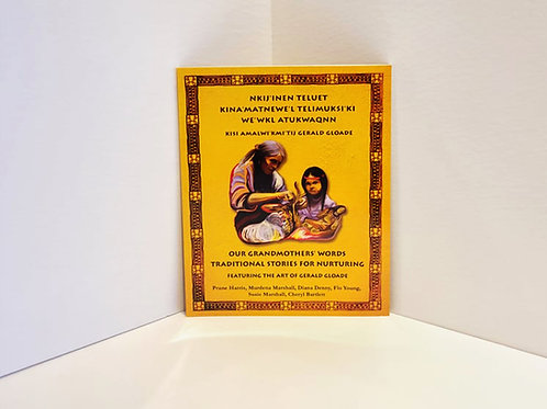 Our Grandmothers' Words: Traditional Stories For NurturingbyPrune Harris