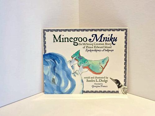 Minegoo by Sandra L. Dodge