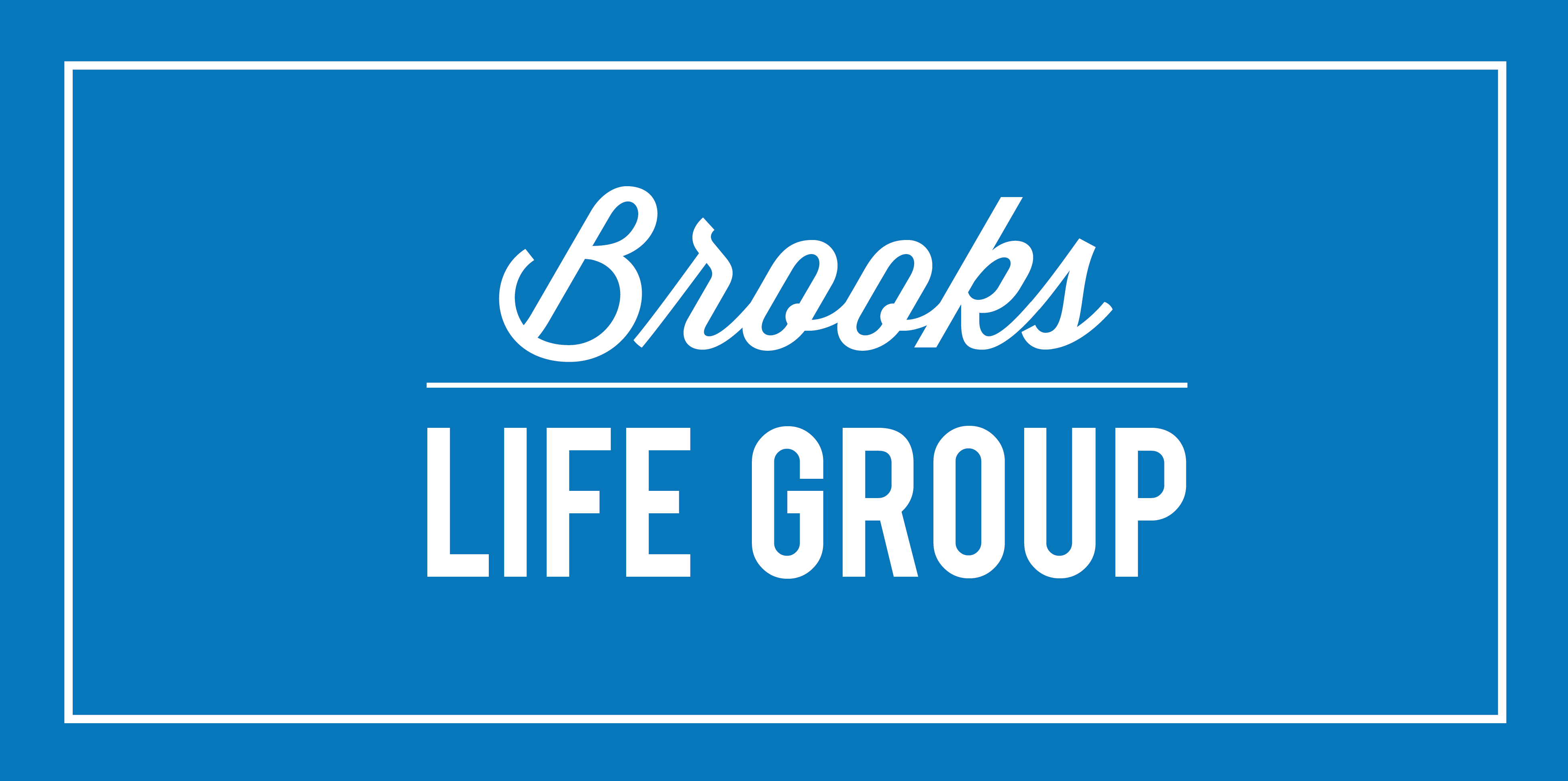Brooks Life Group