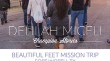 Beautiful Feet Trip- Delilah Miceli