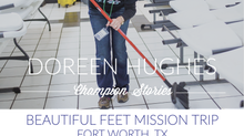 Beautiful Feet Trip- Doreen Hughes