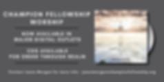 ChampionFellowshipWorshipAlbumAd.png
