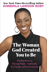 THE WOMAN GOD CREATED YOU TO BE - Hi-Res