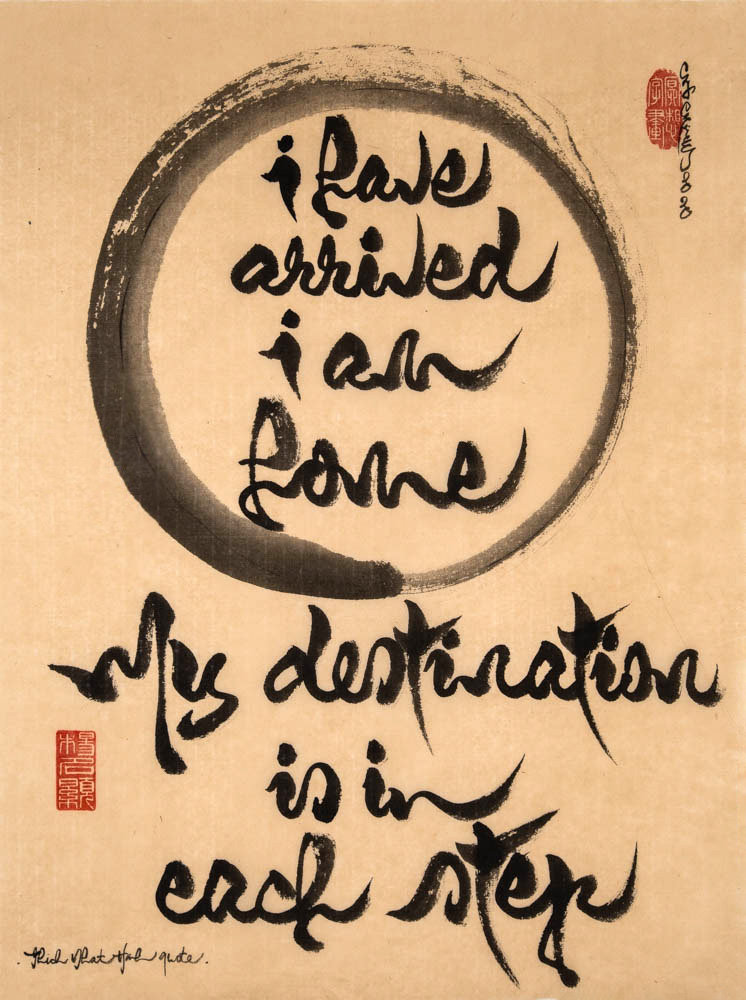 Thich Nhat Hanh 14x18 I know you are there and I am very happy