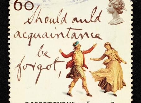 Should Auld Acquaintance be Forgot - Burns Night