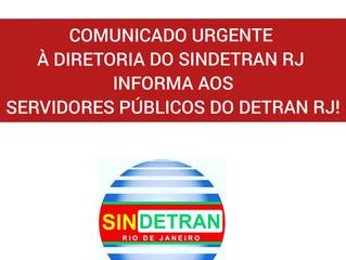 """""""Comunicado urgente aos servidores do Detran/RJ!"""""""