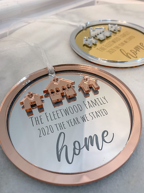 Personalised Engraved The Year We Stayed Home Mirrored Christmas Decoration