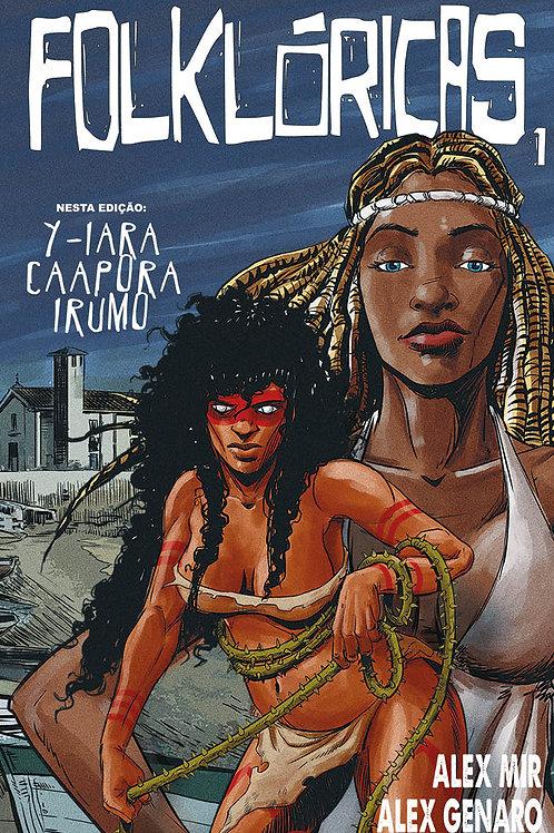 Folklóricas #1 - Y-iara caapora irumo
