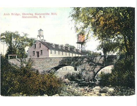 Arch Bridge and Slatersville Mill