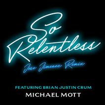 So Relentless: Jose Jimenez Remix