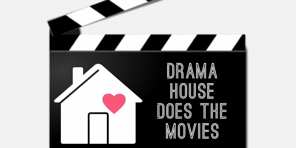 """Drama House Does Movies """"Green"""""""