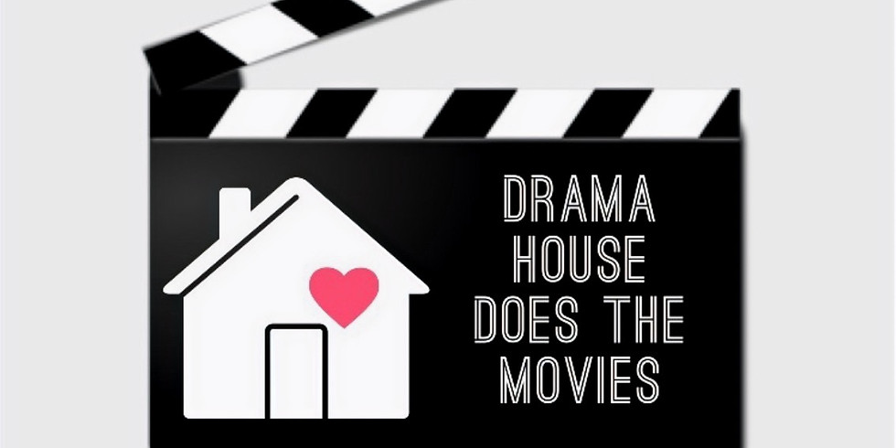 """Drama House Does Movies """"Yellow"""""""