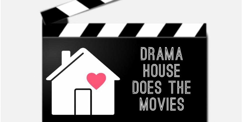 "Drama House Does Movies ""Black"""