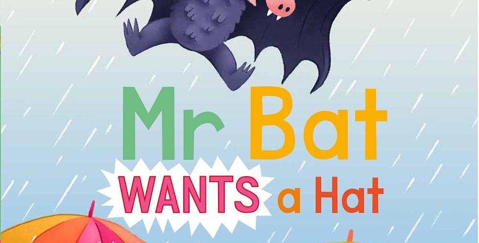 Mr Bat Wants a Hat