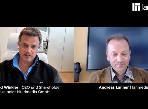 Bernhard Winkler |  CEO & Shareholder von Pixelpoint Multimedia GmbH | lanmedia Business Talk