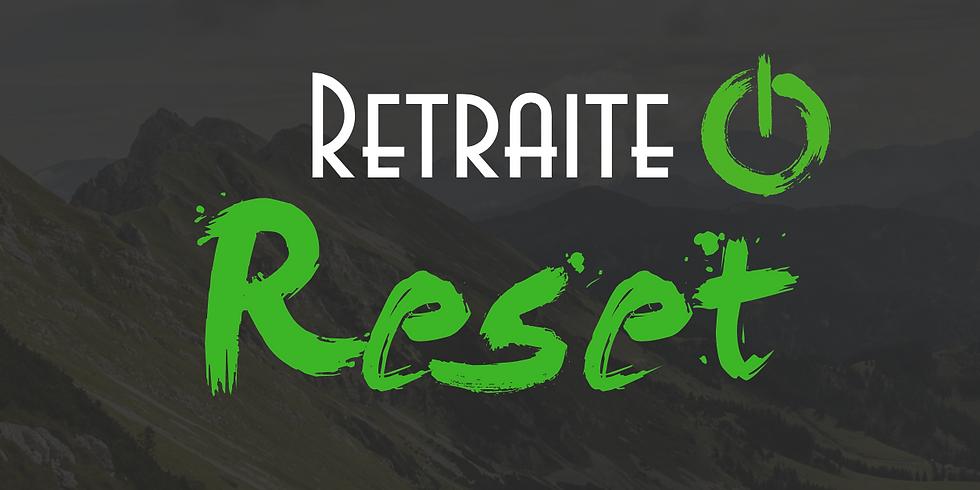 Retraite Reset