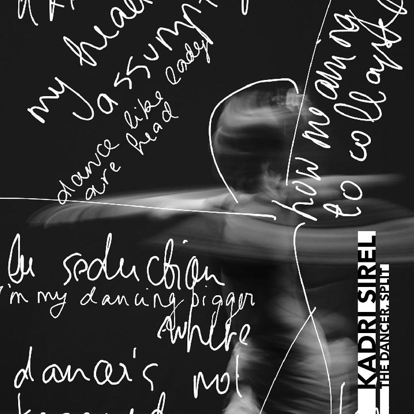 THE DANCER, SPLIT by Kadri Sirel