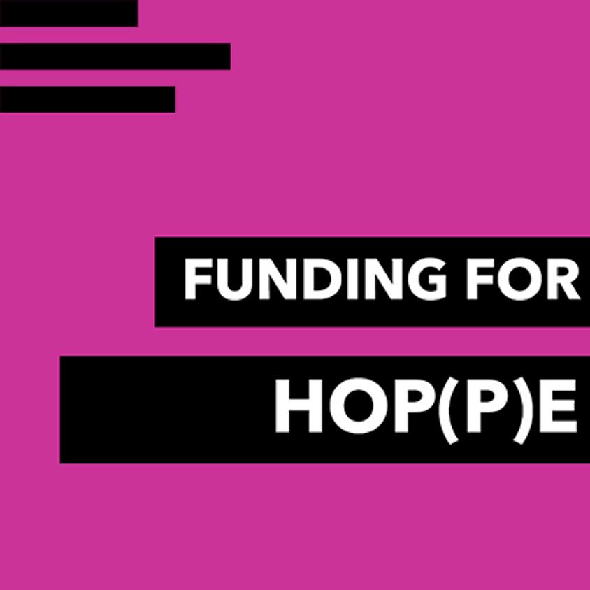 Funding for HOP(P)E