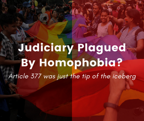 Judiciary plagued by homophobia?
