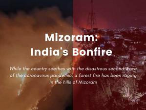 Mizoram: India's Bonfire