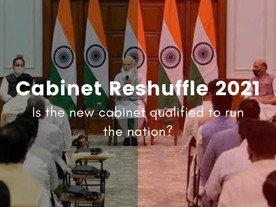 Cabinet Reshuffle 2021 - Inclusivity or Appeasement?