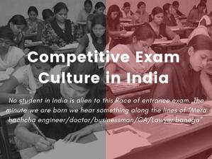 Competitive Exam Culture in India