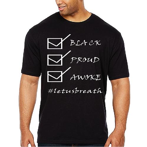 Black Proud and Awoke T-Shirt