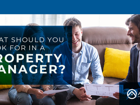 What should you look for in a property manager?