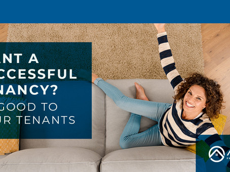 Want a successful tenancy? Be good to your tenants.