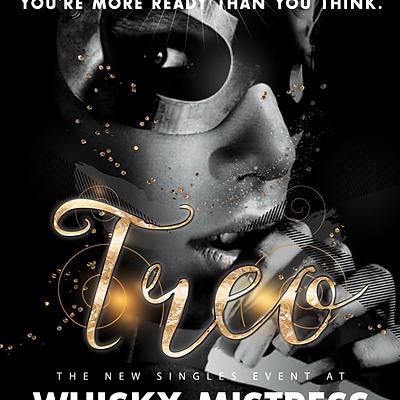 Treo - Whisky Mistress 8/1/2017