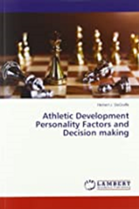 Athletic Development Personality Factors and Decision making