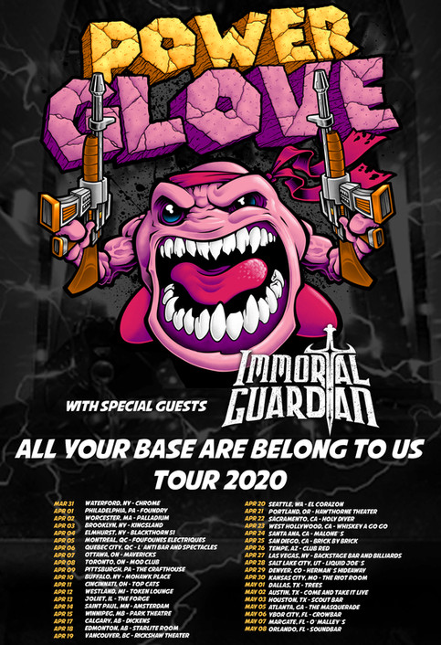 First tour of 2020 Announced! Immortal Guardian + PowerGlove