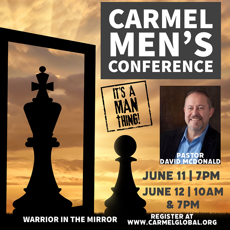 """Carmel Men's Conference """"Warrior in the Mirror"""""""