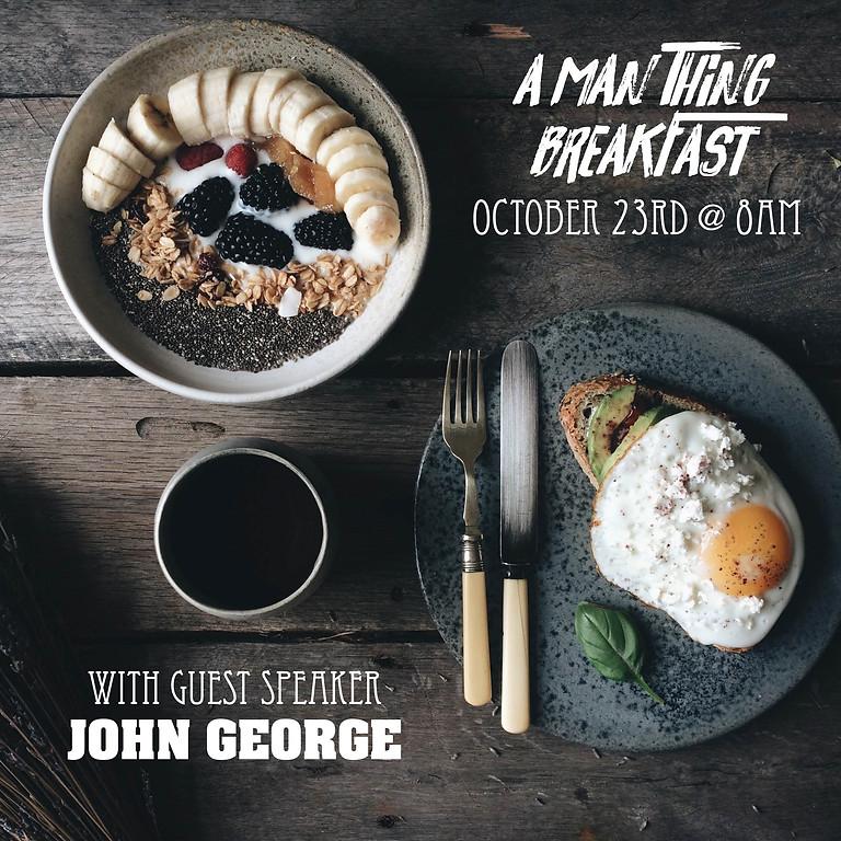A MAN THING Breakfast
