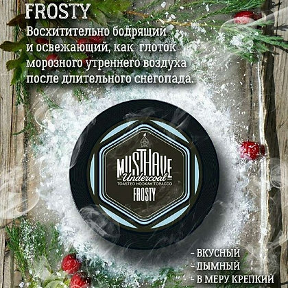 MUSTHAVE - FROSTY