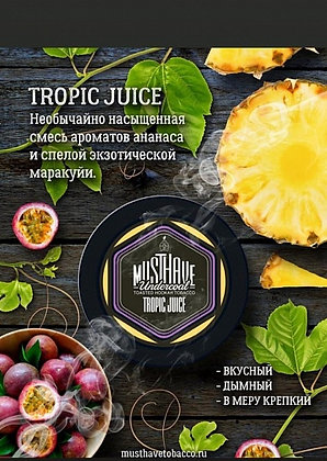 MUSTHAVE - TROPIC JUICE