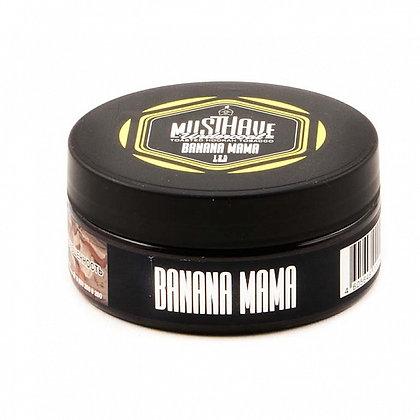 MUSTHAVE - BANANA MAMA