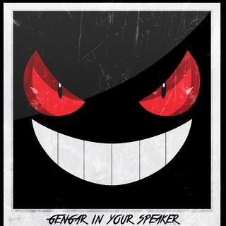 Gengar In Your Speaker.jpg