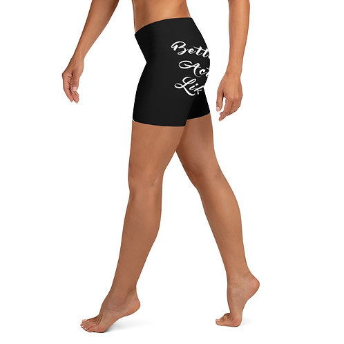Betta Act Like You The Baddest Shorts