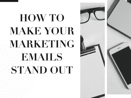 How to Make Your Marketing Emails Stand Out