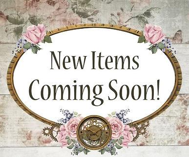 More Items Coming Soon.JPG