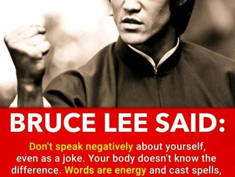Always speak positively and avoid negative.