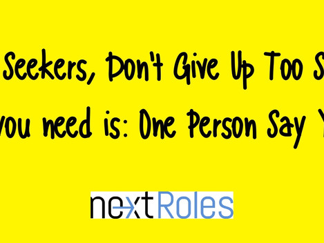 Job Seekers, Don't Give Up Too Soon!