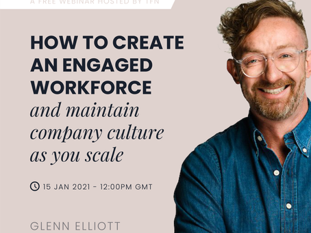 How to create an engaged workforce and maintain company culture as you scale